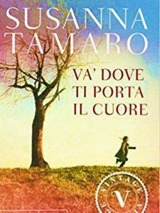 Va dove ti porta il cuore romanzo di susanna tamaro - Susanna tamaro va dove ti porta il cuore frasi ...